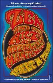 Zen and The Art of Motorcycle Maintenance: Robert M.Pirsig