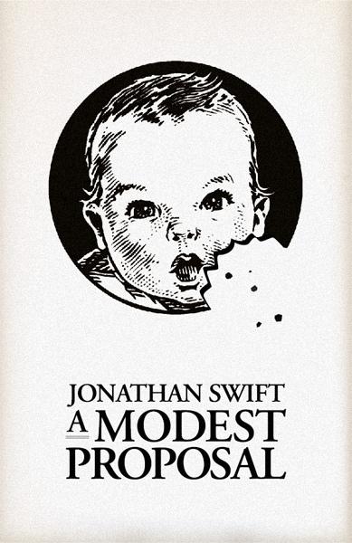 Jonathan Swift's A Modest Proposal