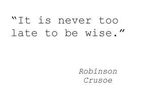 #DailyBookQuote 29Jul13 : Daniel Defoe's RobinsonCrusoe
