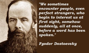 Fyodor Dostoevsky Quote