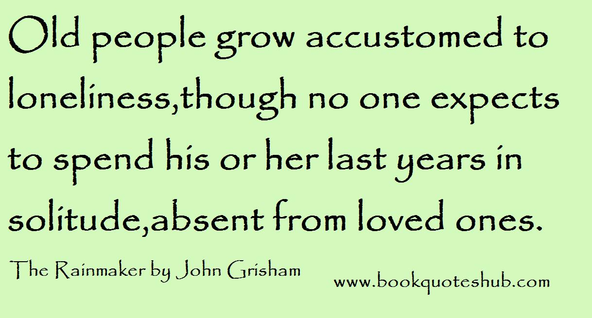 Dailybookquote 4jul13 John Grishams The Rainmaker Whatever Its