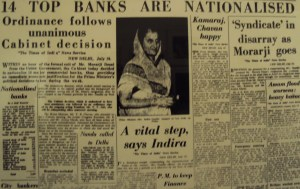 1969 India starts walking the path of Economic Disaster led by Indira Gandhi; starting with nationalization of 14 banks